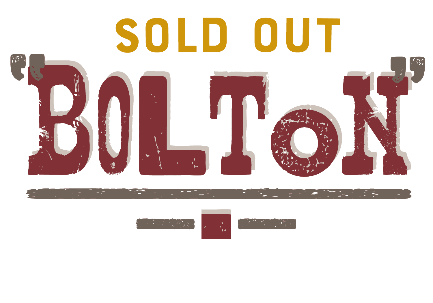 sold-out-Bolton